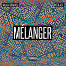 Mélanger/Kalash Criminel