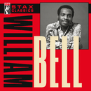 Stax Classics/William Bell