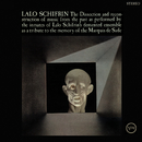 The Dissection And Reconstruction Of Music From The Past As Performed By The Inmates Of Lalo Schifrin's Demented Ensemble As A Tribute To The Memory Of The Marquis De Sade/ラロ・シフリン