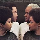 We'll Get Over/The Staple Singers