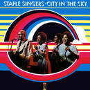 City In The Sky/The Staple Singers