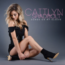 Songs On My Sleeve/Caitlyn Shadbolt