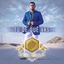 Tú De Qué Vas/Luis Villa