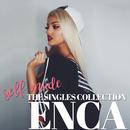 Self Made - The Singles Collection/Enca