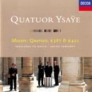 "Mozart: String Quartets Nos. 14 & 15 ""Haydn""/Quatuor Ysaÿe"