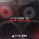 Kill My Speakers/Jaycen A'mour, Jenil