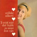 'k Wist Niet Dat Liefde Zo Mooi Kon Zijn/Willeke Alberti
