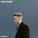 Sundays (Acoustic)/Tom Prior