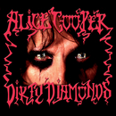 Dirty Diamonds/Alice Cooper