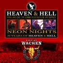 Neon Nights - 30 Years Of Heaven & Hell - Live At Wacken/Heaven & Hell
