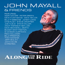 Along For The Ride/John Mayall & Friends