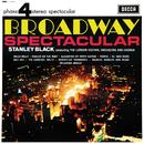 Broadway Spectacular/London Festival Orchestra, London Festival Chorus, Stanley Black