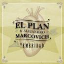 Temeridad/El Plan
