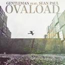 Ovaload (feat. Sean Paul)/Gentleman