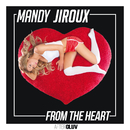 From The Heart/Mandy Jiroux