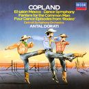 Copland: El Salón Mexicó; Dance Symphony; Rodeo; Fanfare for the Common Man/Antal Doráti, Detroit Symphony Orchestra