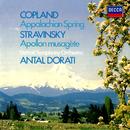Copland: Appalachian Spring / Stravinsky: Apollon musagète/Antal Doráti, Detroit Symphony Orchestra