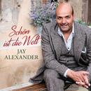 Schön ist die Welt/Jay Alexander, Orchester der Kulturen, Adrian Werum
