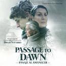 Passage To Dawn (Original Motion Picture Soundtrack)/Diego Navarro