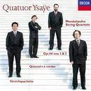 Mendelssohn: String Quartets Nos. 3 & 4/Quatuor Ysaÿe