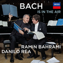 Bach Is In The Air/Ramin Bahrami, Danilo Rea