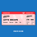 Let's Escape (Remixes)/Vigiland