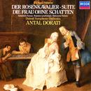 """Richard Strauss: Der Rosenkavalier Suite; Symphonic Fantasie from """"Die Frau ohne Schatten""""/Antal Doráti, Detroit Symphony Orchestra"""