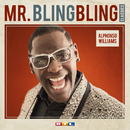 Mr. Bling Bling Classics/Alphonso Williams
