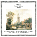 Handel: Utrecht Te Deum; Jubilate/Simon Preston, Choir of Christ Church Cathedral, Oxford, The Academy of Ancient Music