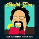När man festar festar man (feat. Edward Blom)/Tonsatt