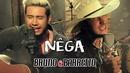 Nega/Bruno & Barretto