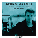 Living On The Outside - The Remixes/Bruno Martini