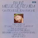 Fauré: Messe de Requiem; Cantique de Jean Racine/Choir Of St. John's College, Cambridge, Academy of St. Martin in the Fields, Stephen Cleobury, George Guest
