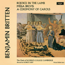 Britten: A Ceremony Of Carols; Rejoice In The Lamb; Missa Brevis/Choir Of St. John's College, Cambridge, Marisa Robles, Brian Runnett, George Guest