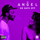 No Days Off/Angel
