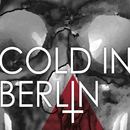 And Yet/Cold In Berlin