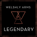 Legendary/Welshly Arms