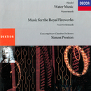 Handel: Water Music; Music For The Royal Fireworks/Simon Preston, Concertgebouw Chamber Orchestra