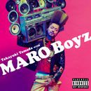 モテモテ♡マーロ/山田孝之 with MARO Boyz