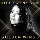 Golden Wings/Jill Svensson