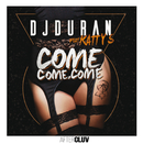Come, Come, Come (feat. Katty S.)/DJDURAN