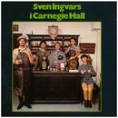 Sven Ingvars i Carnegie Hall/Sven Ingvars