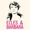 Elles & Barbara/Multi Interprètes