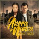 Ahora O Nunca (feat. Dasoul)/DCS