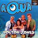 Doctor Jones/Aqua
