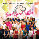 Good Good Father/Kids' Praise! Company