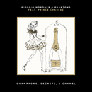 Champagne, Secrets, & Chanel (feat. Prince Charlez)/Giorgio Moroder, Phantoms