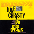 Big Band Specials (Remix/Remastered 1998)/June Christy
