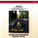Mahler: Symphonies Nos. 7 & 10 (Adagio)/Bernard Haitink, Berliner Philharmoniker