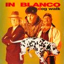 Dog Walk/In Blanco